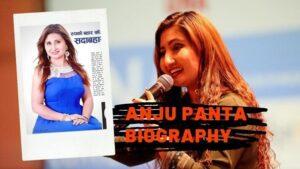 Anju Panta Biography