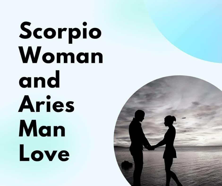 Scorpio Woman and Aries Man Love Compatibility